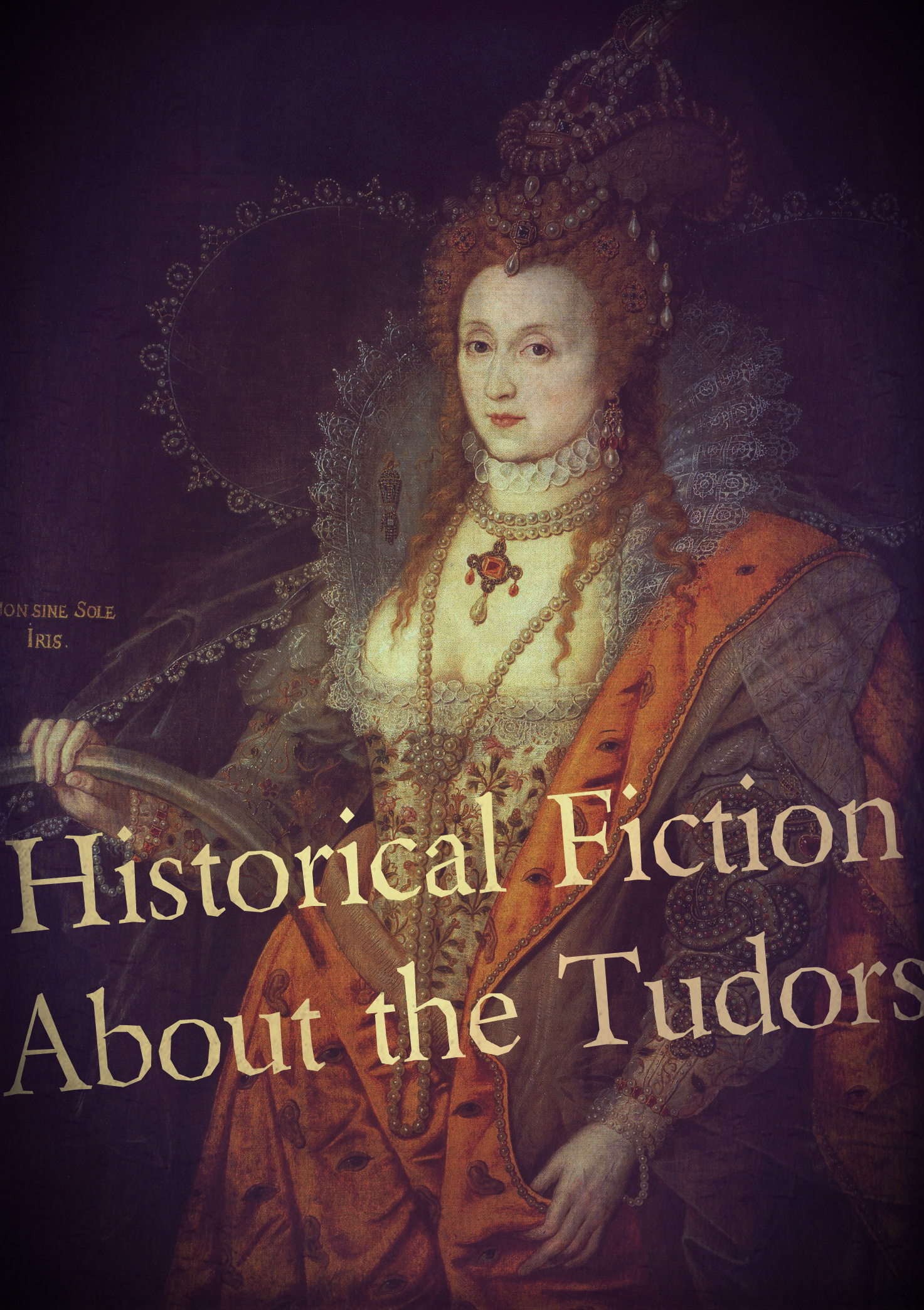 Historical Fiction Novels About the Tudors