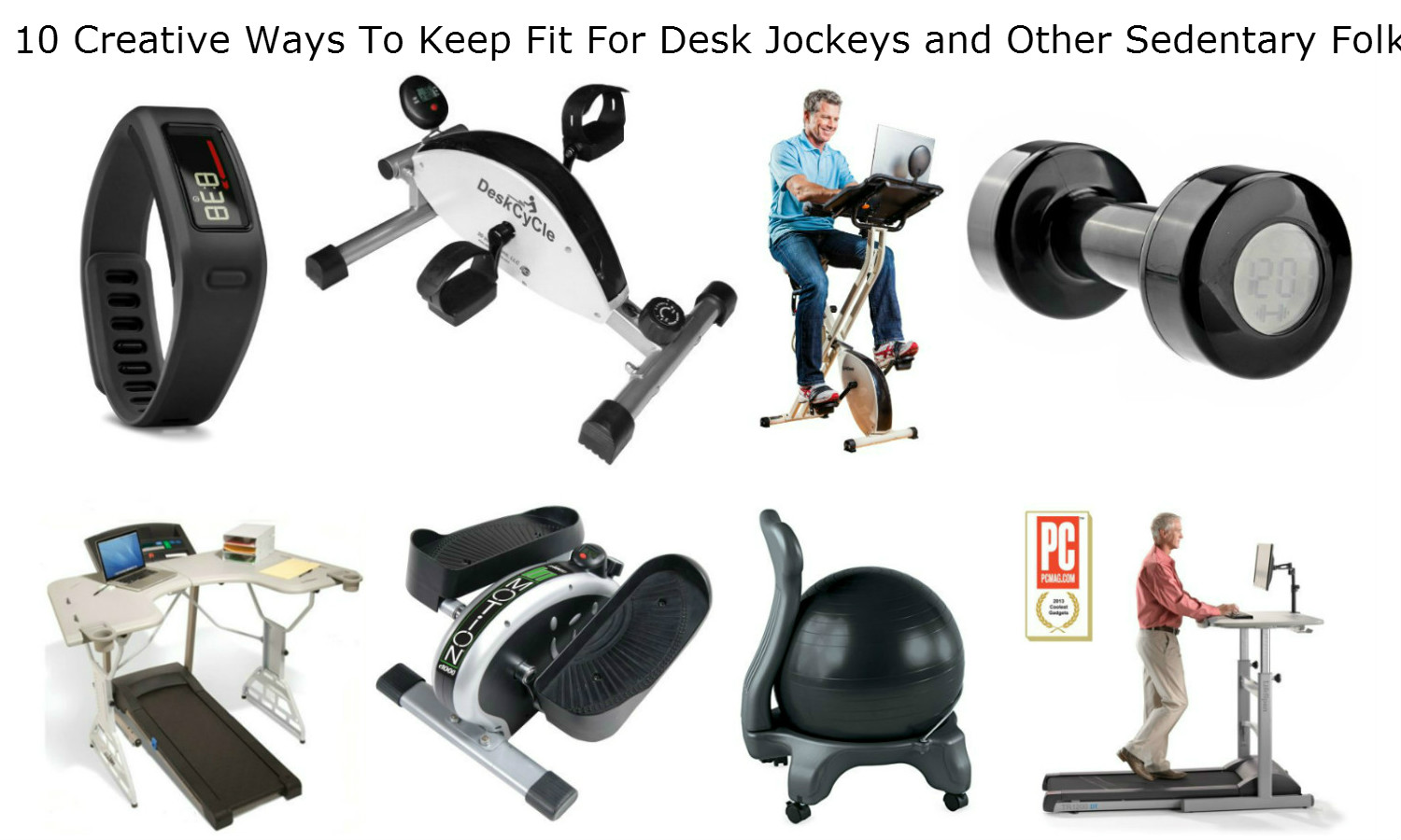 10 Creative Ways To Keep Fit For Desk Jockeys and Other ...